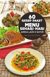 60 Resep Paket Menu Sehari - Hari: Aneka Lauk & Sayur