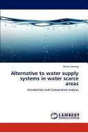 Alternative to Water Supply Systems in Water Scarce Areas PDF