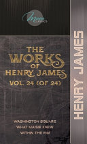 The Works of Henry James, Vol. 24 (of 24)