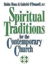 Spiritual Traditions For The Contemporary Church Book PDF