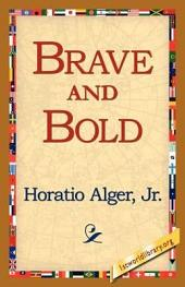 Brave and Bold