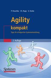 Agility kompakt: Tipps für erfolgreiche Systementwicklung, Ausgabe 2