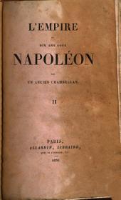 L'Empire, ou Dix ans sous Napoléon