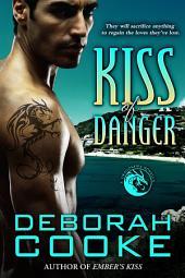 Kiss of Danger: A Dragonfire Novella