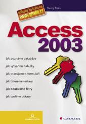 Access 2003: snadno a rychle