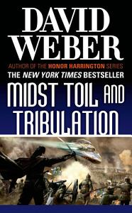 Midst Toil and Tribulation Book
