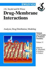 Drug-Membrane Interactions: Analysis, Drug Distribution, Modeling