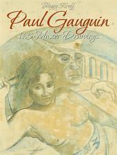 Paul Gauguin: 115 Master Drawings