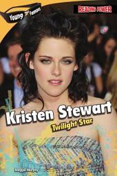 Kristen Stewart: Twilight Star