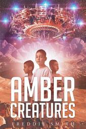 Amber Creatures