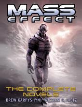 Mass Effect: The Complete Novels 4-Book Bundle: Revelation, Ascension, Retribution, Deception