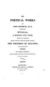 The Poetical Works of John Trumbull, LL. D.: Progress of dulness. [Miscellaneous poems