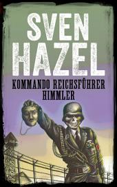 Kommando Reichsführer Himmler: Dansk udgave