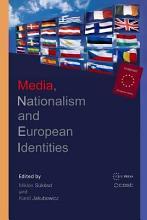 Media  Nationalism and European Identities PDF