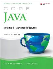 Core Java, Volume II--Advanced Features: Edition 9