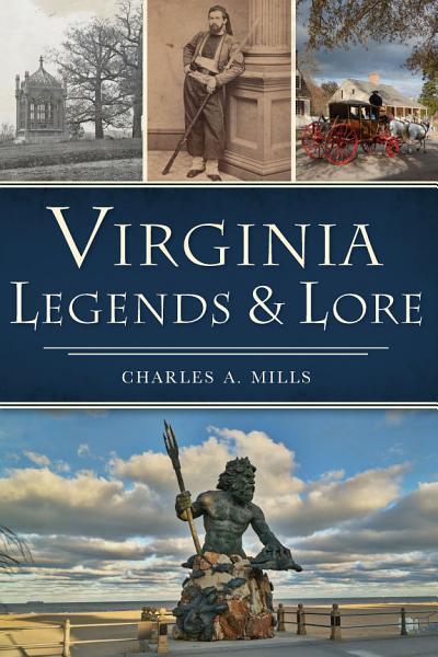 Virginia Legends & Lore