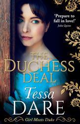 The Duchess Deal Girl Meets Duke Book 1  Book PDF