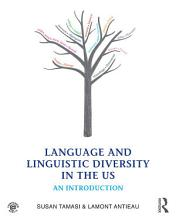 Language and Linguistic Diversity in the US PDF