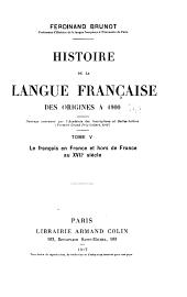 Histoire de la langue française des origines à 1900: Volume5