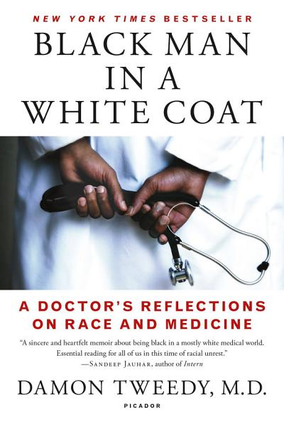 Download Black Man in a White Coat Book