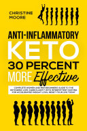 Anti-Inflammatory Keto 30 Percent More Effective: Complete ...