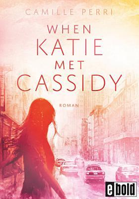 When Katie met Cassidy PDF