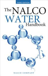 The Nalco Water Handbook, Third Edition: Edition 3