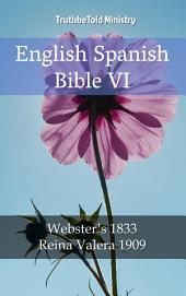English Spanish Bible VI: Webster ́s 1833 - Reina Valera 1909