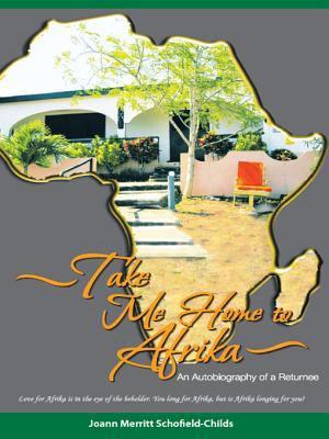 Take Me Home to Afrika