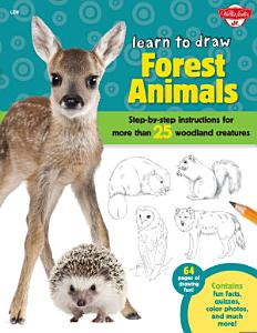Learn to Draw Forest Animals Book