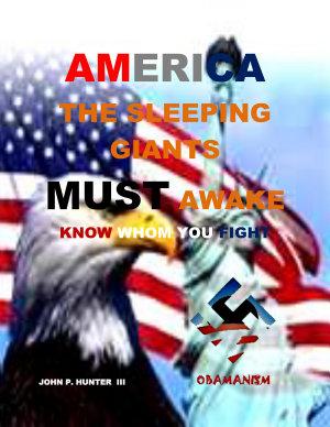 AMERICA The Sleeping Giants MUST Awake