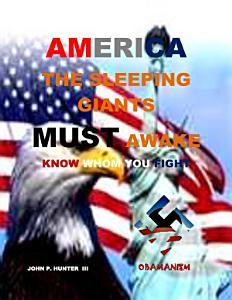 AMERICA The Sleeping Giants MUST Awake Book
