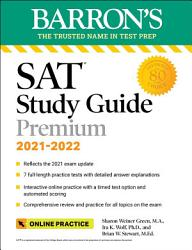 Barron s SAT Study Guide Premium  2021 2022  Reflects the 2021 Exam Update   7 Practice Tests and Interactive Online Practice with Automated Scoring PDF