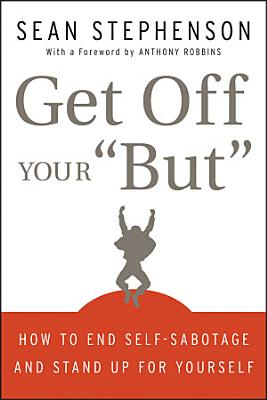Get Off Your  But