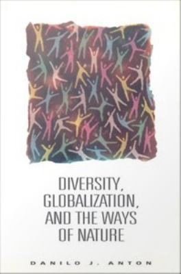 Diversity  Globalization  and the Ways of Nature