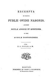 Excerpta ex scriptis Publii Ovidii Nasonis: accedunt notulae anglicae et questiones