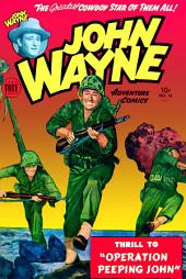 John Wayne Adventure Comics, Number 14, Operation Peeping John