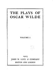 The Plays of Oscar Wilde: Volume 1