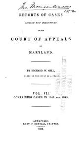 Reports of cases argued and determined in the Court of Appeals of Maryland: Volume 7