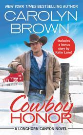 Cowboy Honor: Includes a bonus novella