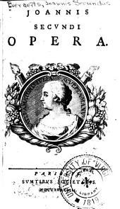 Joannis Secundi opera