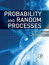 Probability and Random Processes: With Applications to Signal Processing and Communications, Edition 2