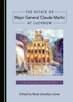 The Estate of Major General Claude Martin at Lucknow