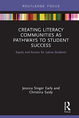 Creating Literacy Communities as Pathways to Student Success