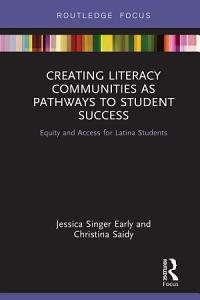 Creating Literacy Communities as Pathways to Student Success Book