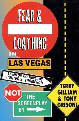 Not the Screenplay to Fear   Loathing in Las Vegas