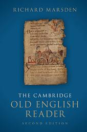 The Cambridge Old English Reader: Edition 2