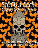 Spooky Cock Coloring Book For Adults