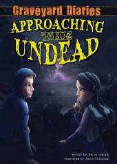 Approaching the Undead: Book 2