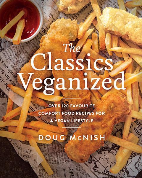 Download The Classics Veganized Book
